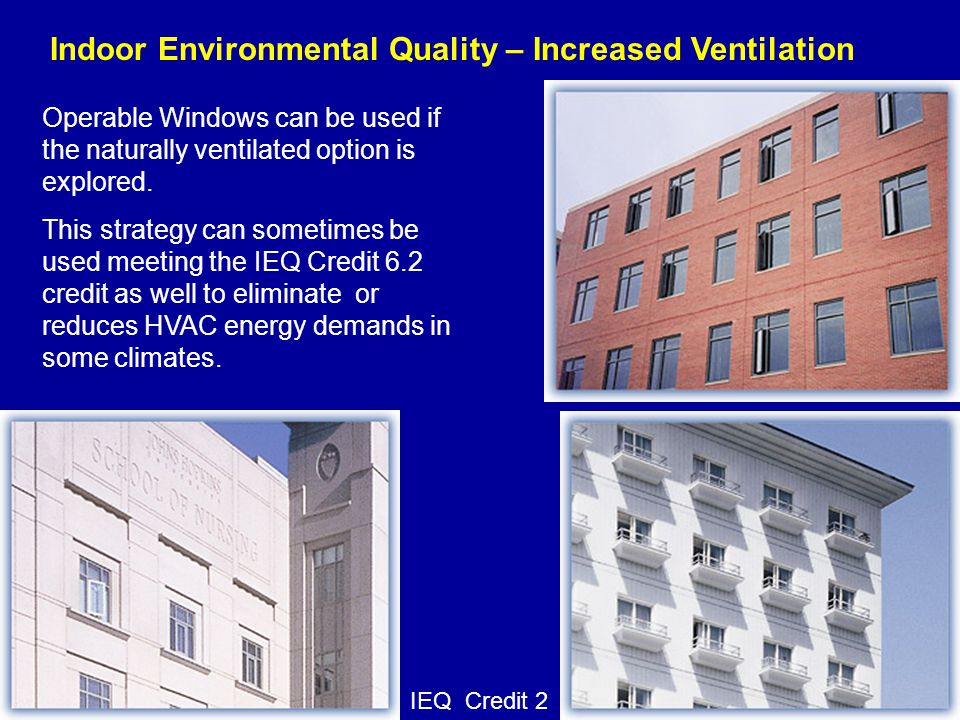 Indoor Environmental Quality – Increased Ventilation