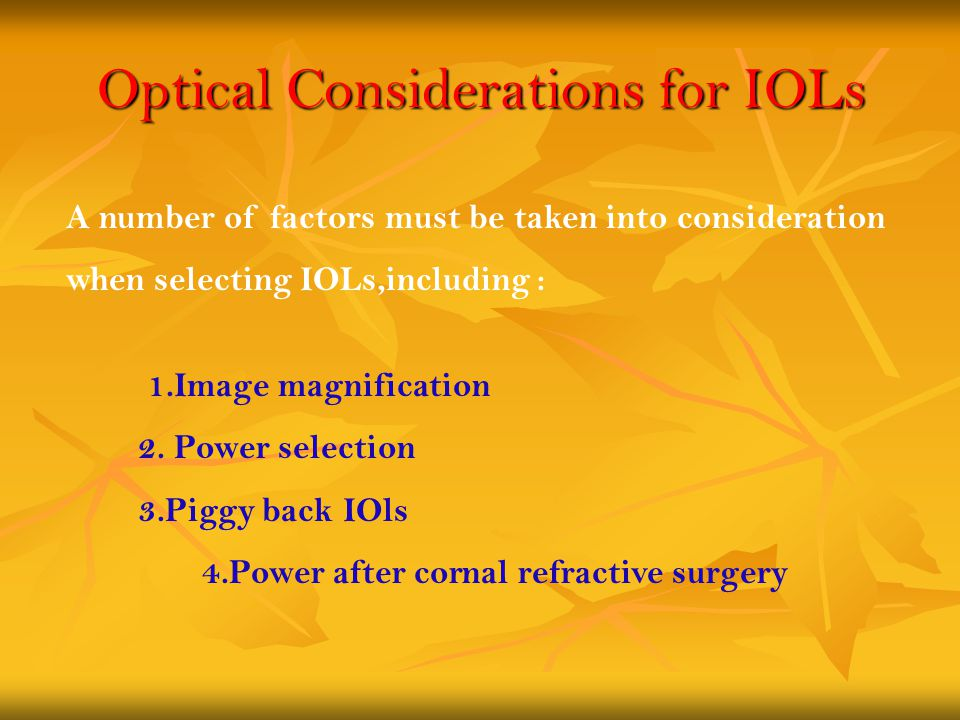 Optical Considerations for IOLs