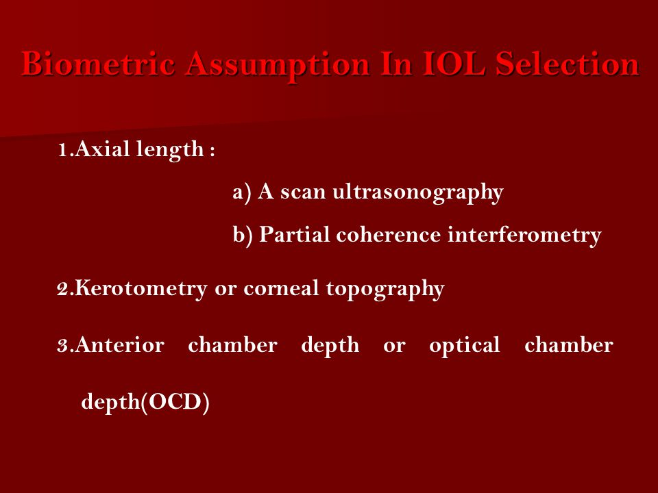 Biometric Assumption In IOL Selection