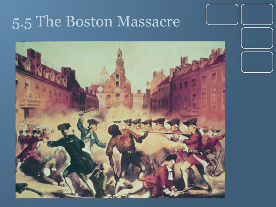 5.5 The Boston Massacre