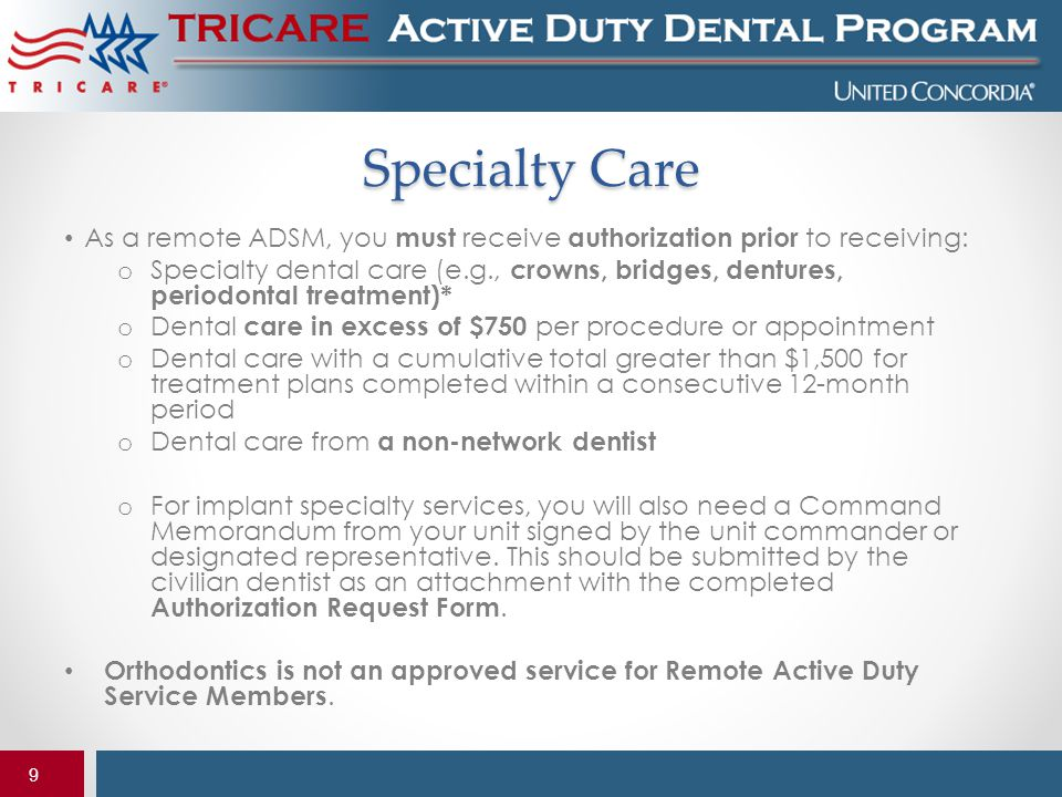 Specialty Care As a remote ADSM, you must receive authorization prior to receiving: