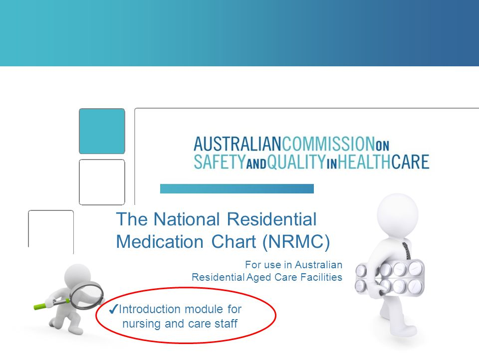 The National Residential Medication Chart (NRMC)
