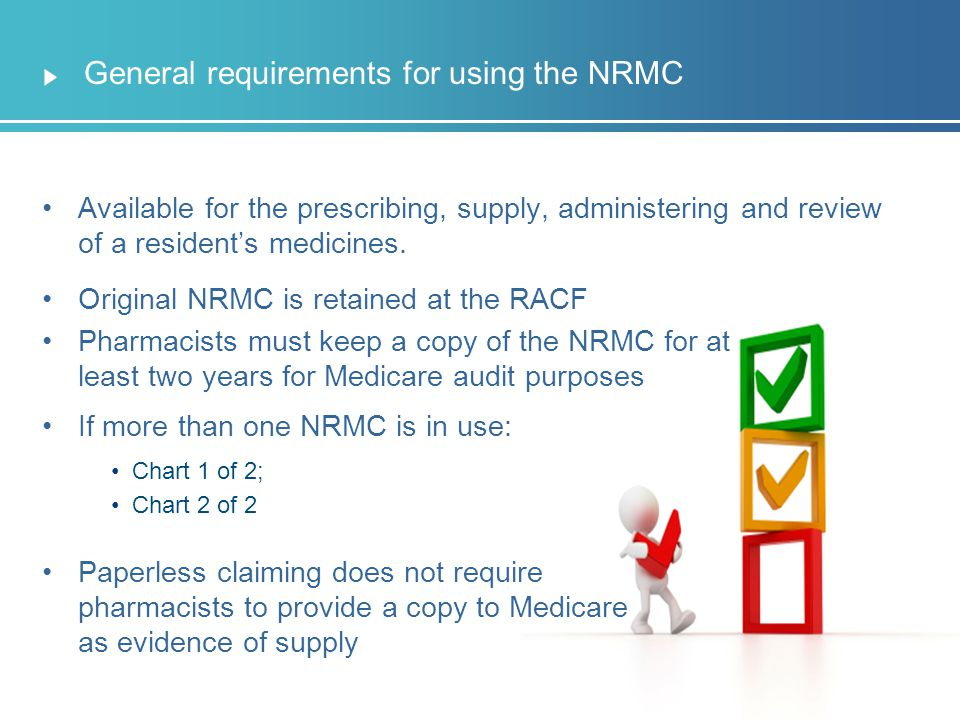 General requirements for using the NRMC