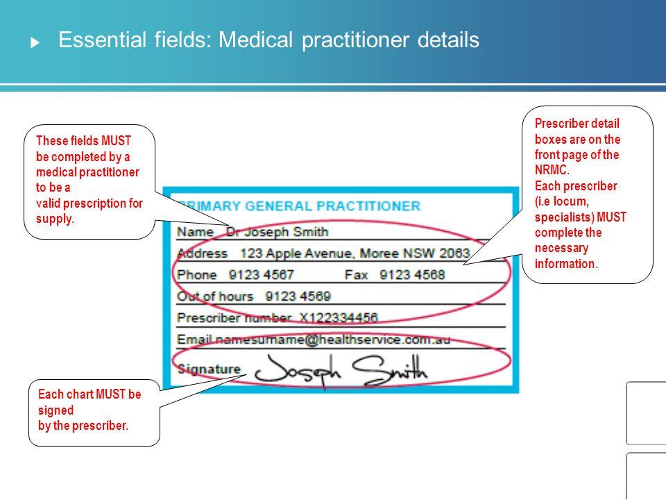 Essential fields: Medical practitioner details