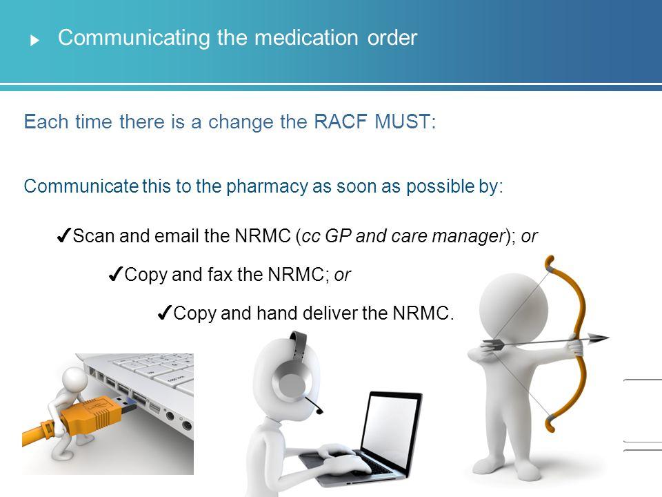 Communicating the medication order