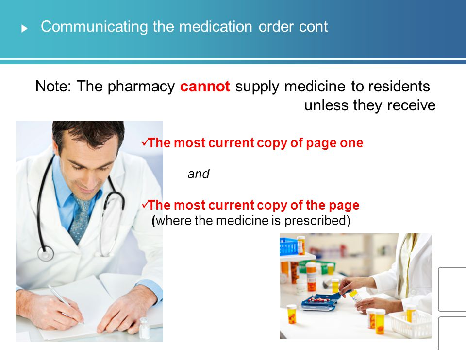 Communicating the medication order cont