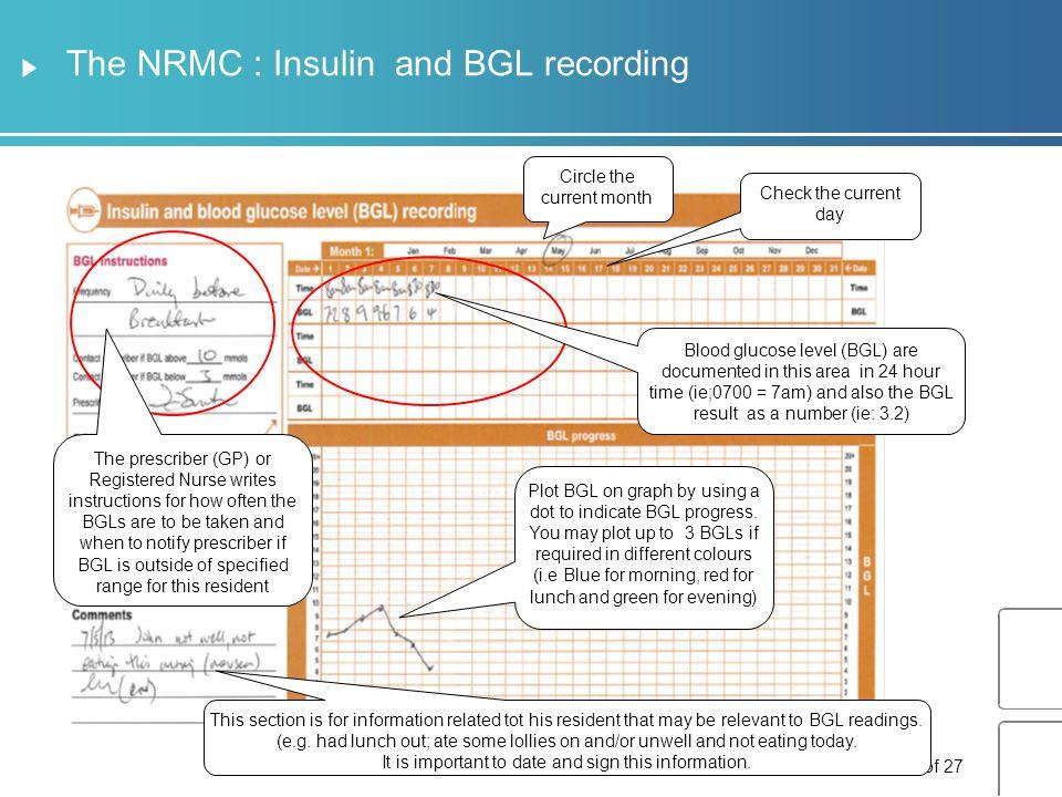 The NRMC : Insulin and BGL recording