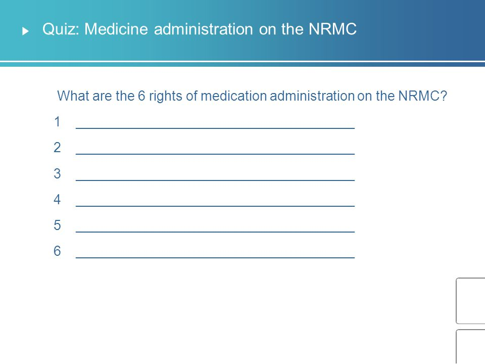 Quiz: Medicine administration on the NRMC