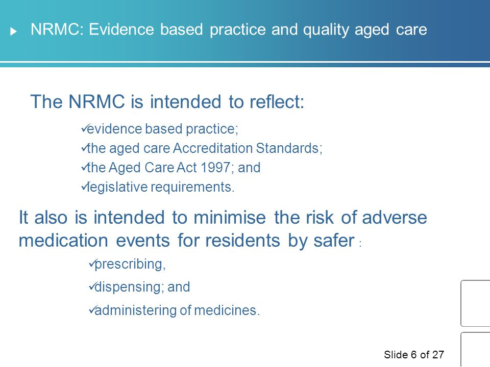 NRMC: Evidence based practice and quality aged care