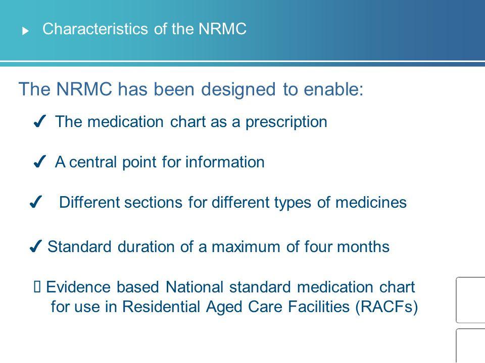 Characteristics of the NRMC
