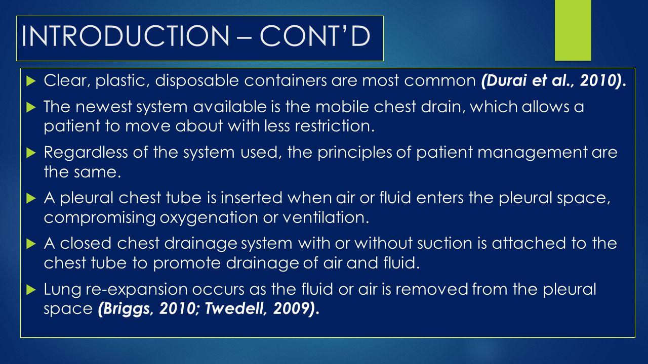 INTRODUCTION – CONT'D Clear, plastic, disposable containers are most common (Durai et al., 2010).