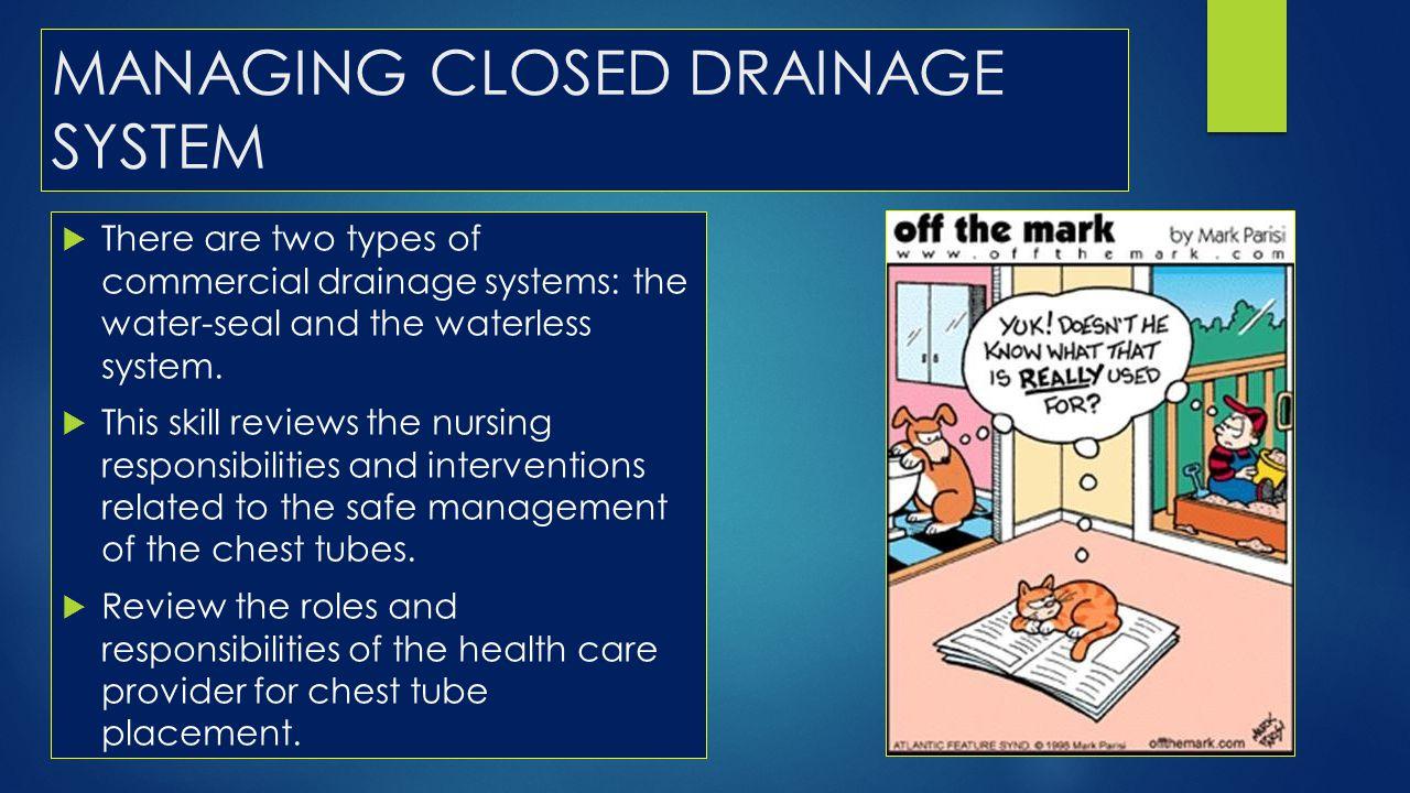 MANAGING CLOSED DRAINAGE SYSTEM