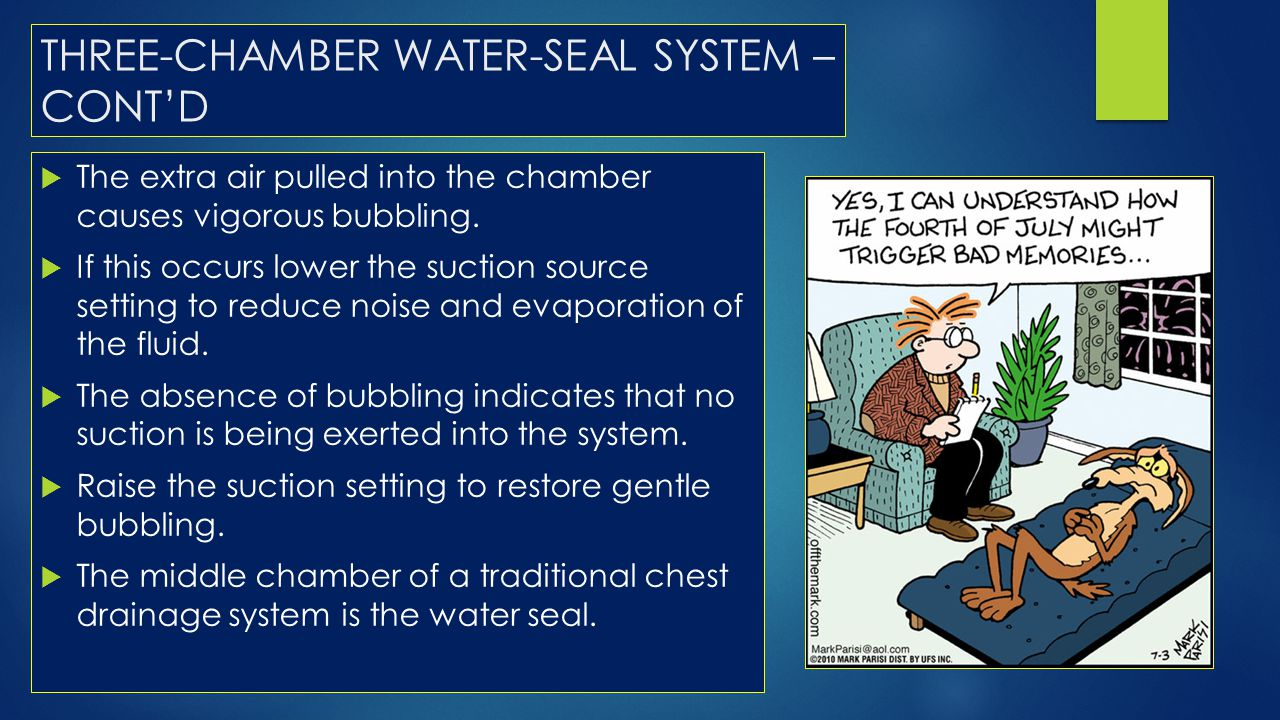THREE-CHAMBER WATER-SEAL SYSTEM – CONT'D