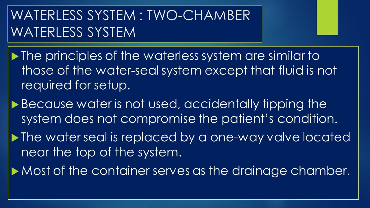 WATERLESS SYSTEM : TWO-CHAMBER WATERLESS SYSTEM