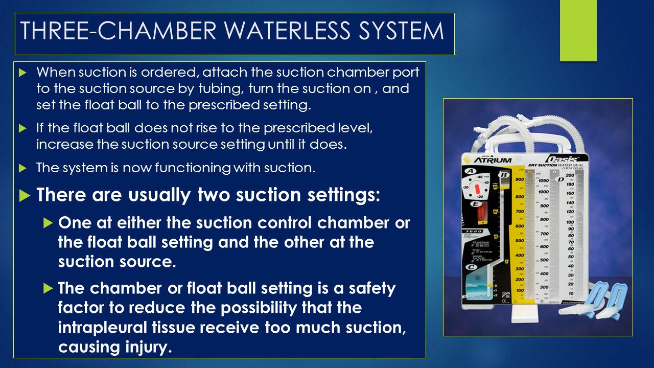THREE-CHAMBER WATERLESS SYSTEM