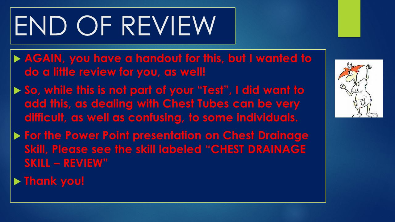 END OF REVIEW AGAIN, you have a handout for this, but I wanted to do a little review for you, as well!