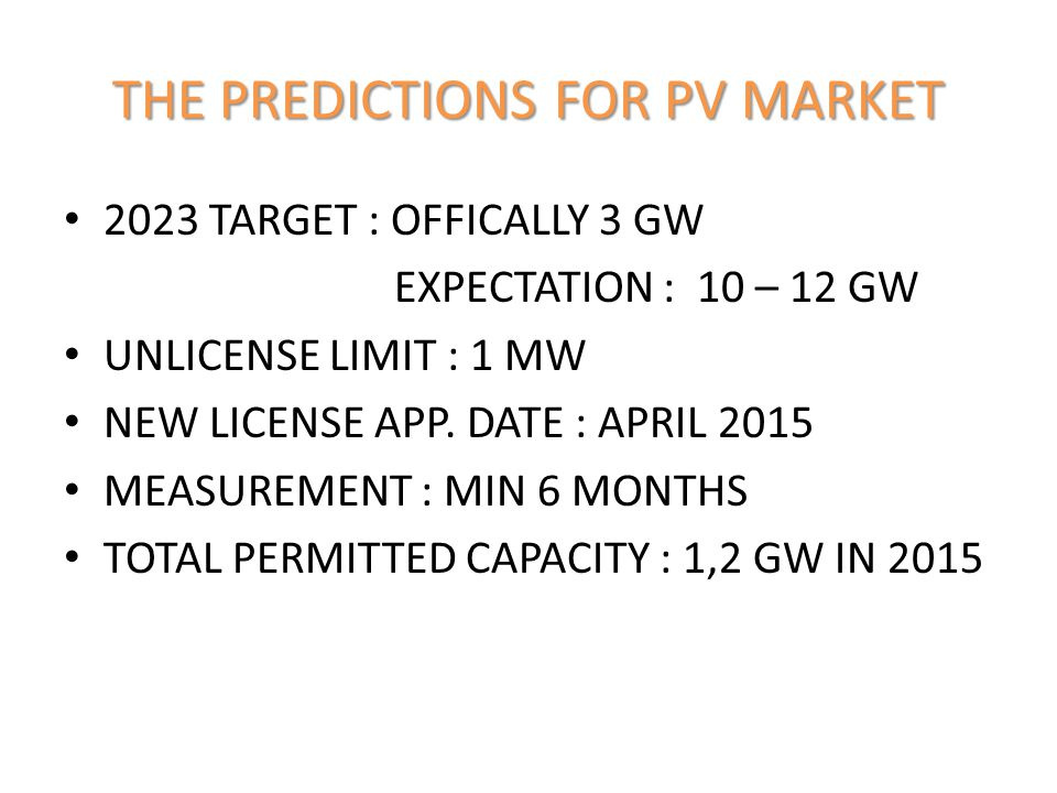 THE PREDICTIONS FOR PV MARKET