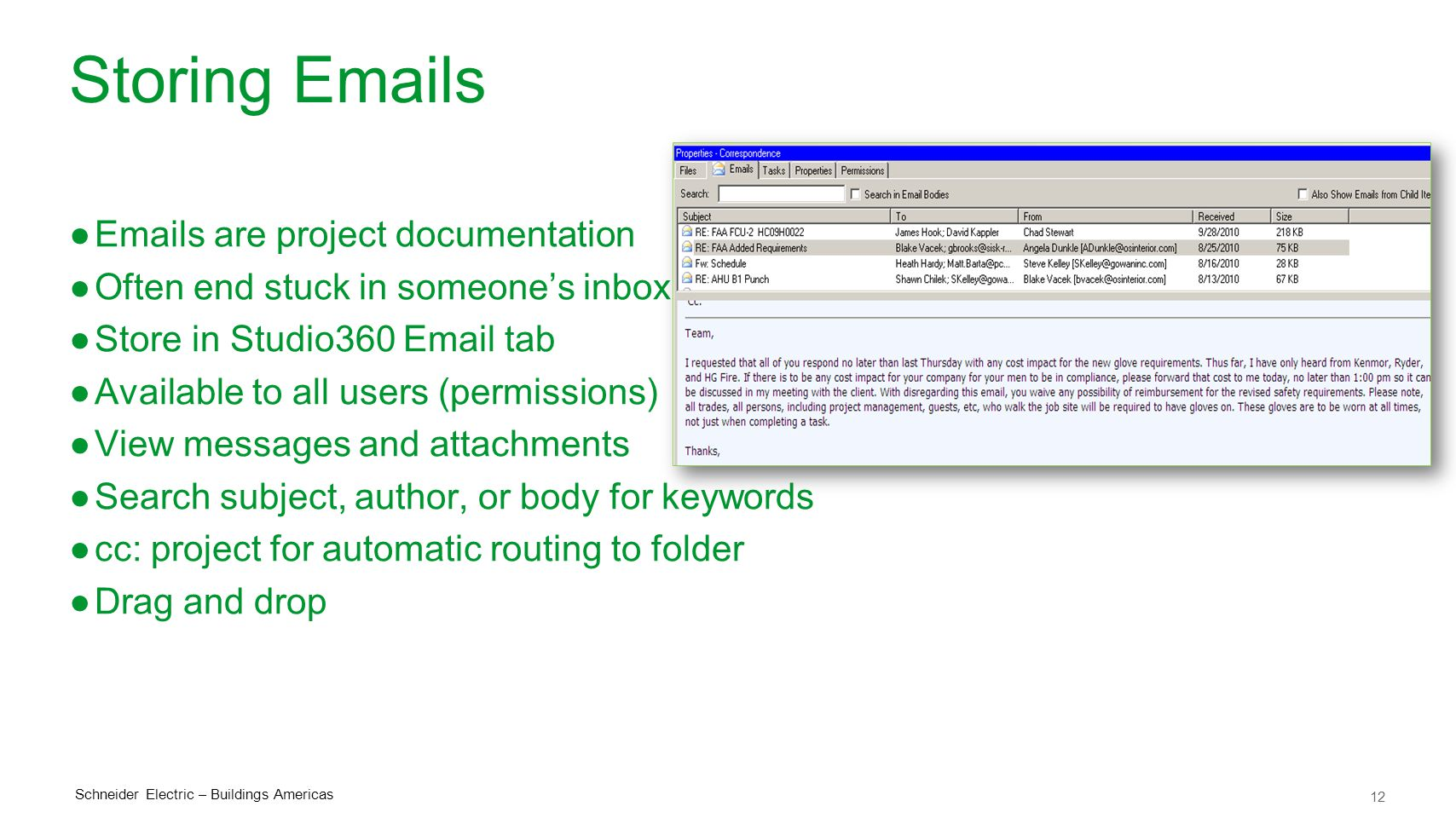 Storing Emails Emails are project documentation