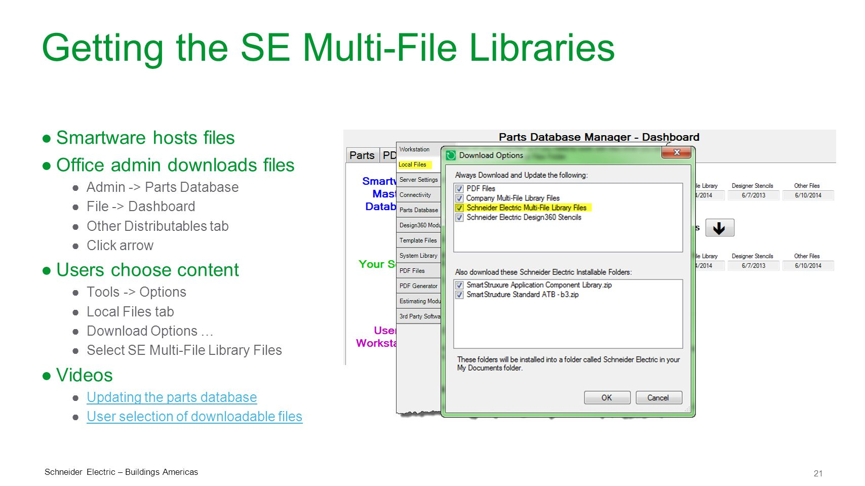 Getting the SE Multi-File Libraries