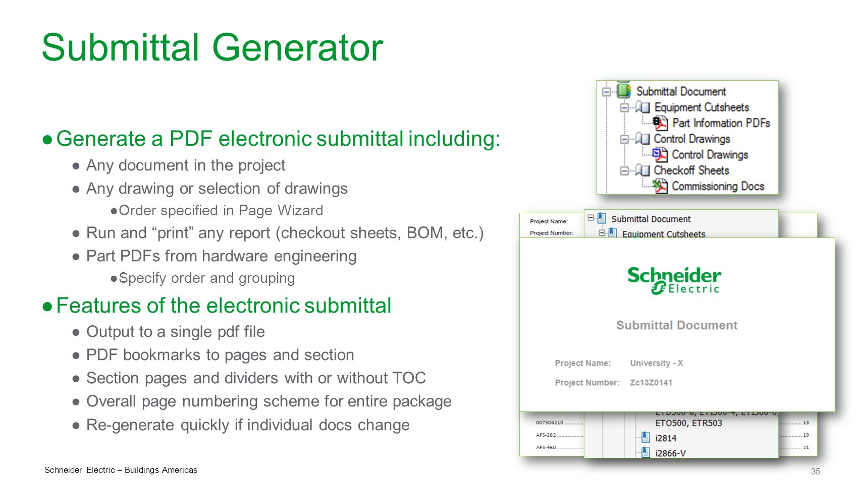 Submittal Generator Generate a PDF electronic submittal including: