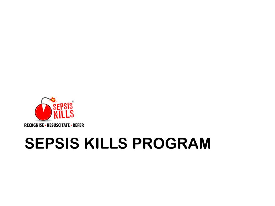 SEPSIS KILLS PROGRAM