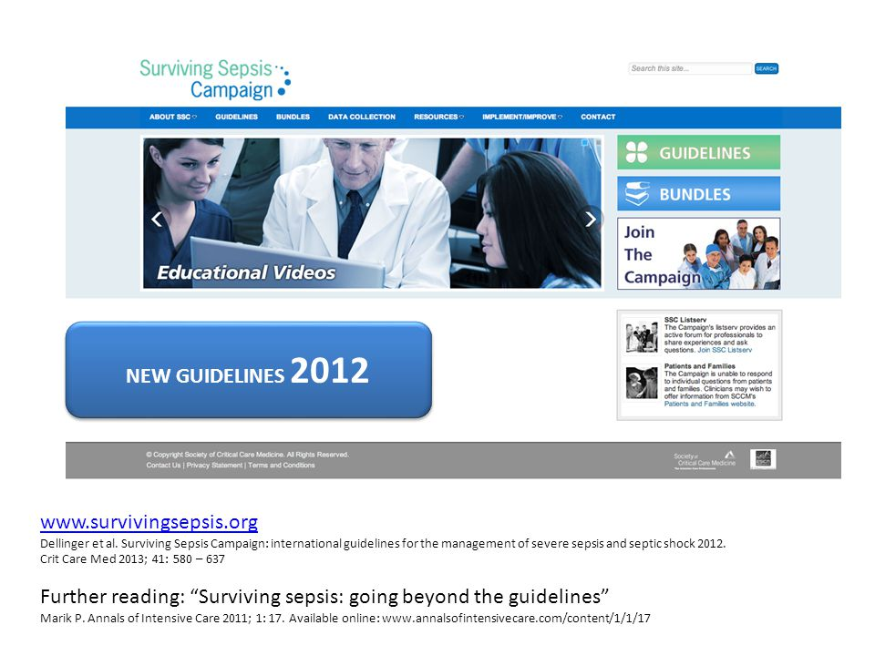 Further reading: Surviving sepsis: going beyond the guidelines