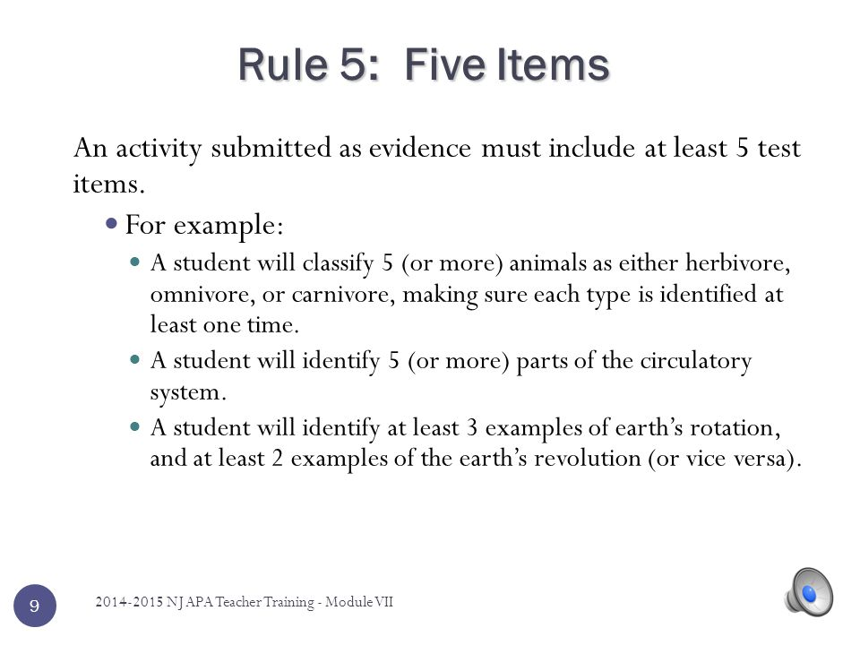 Rule 5: Five Items An activity submitted as evidence must include at least 5 test items. For example: