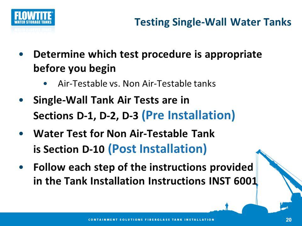 Testing Single-Wall Water Tanks