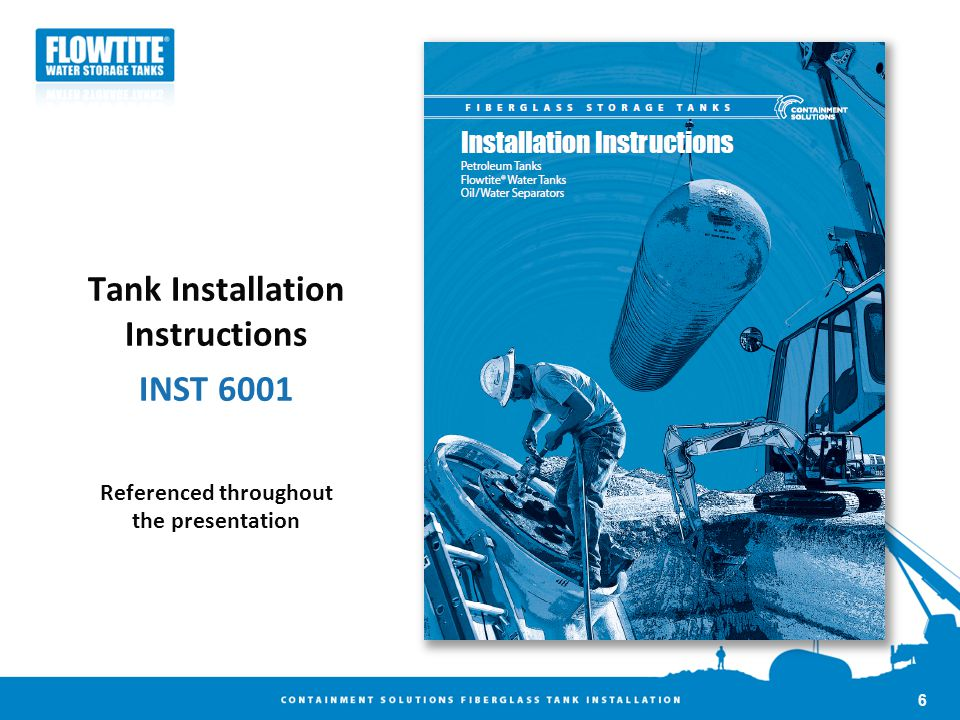 Tank Installation Instructions Referenced throughout the presentation