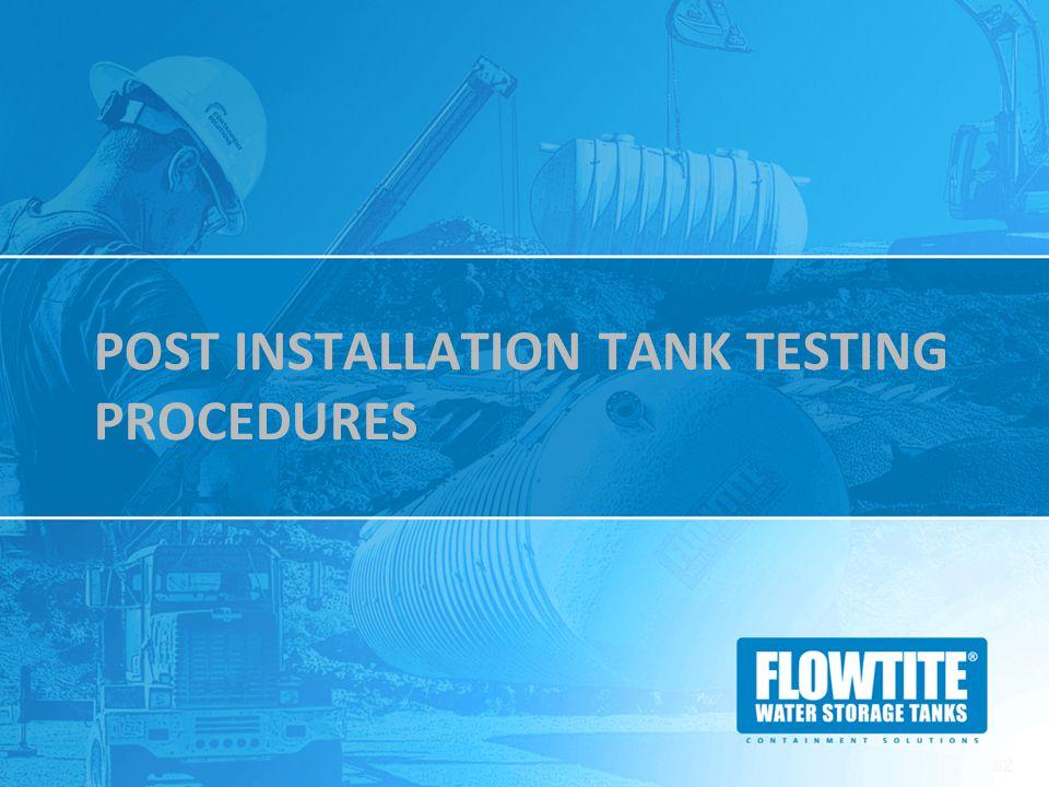 Post Installation Tank TESTING Procedures