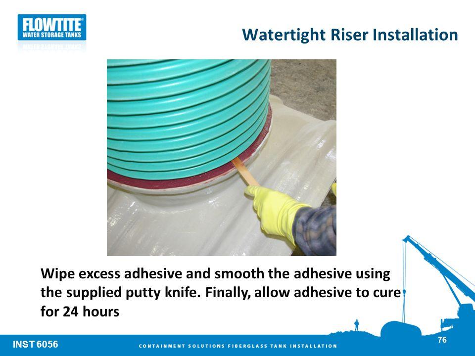 Watertight Riser Installation