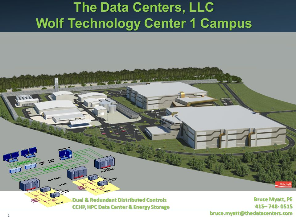 The Data Centers, LLC Wolf Technology Center 1 Campus