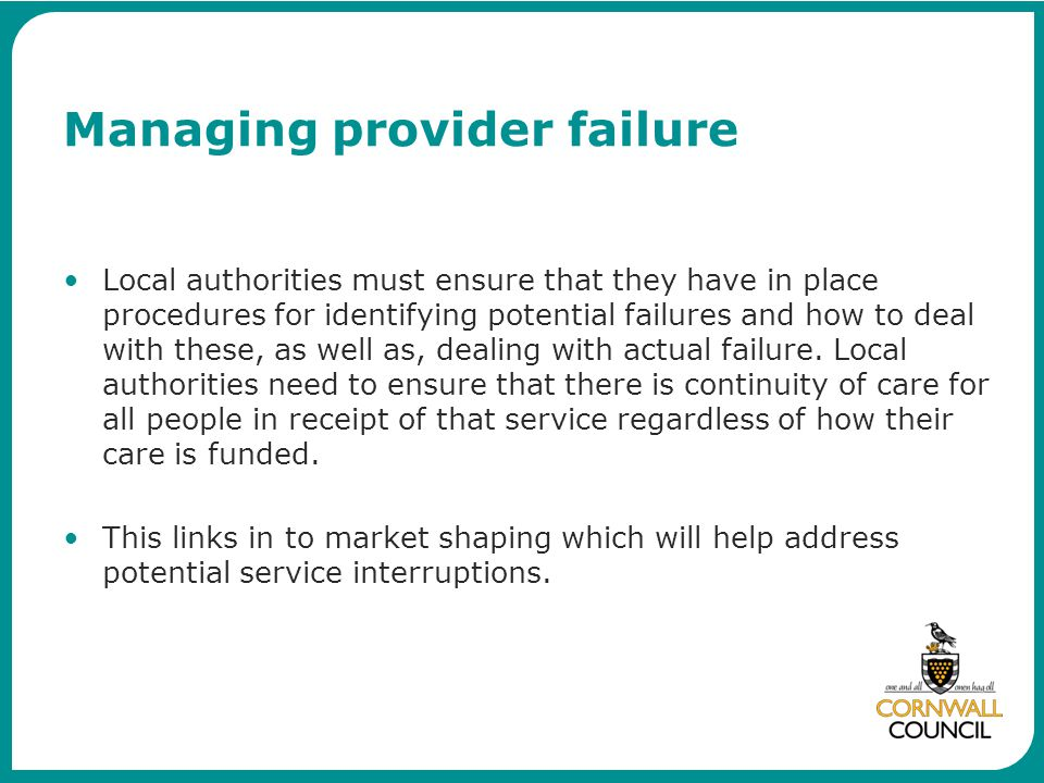 Managing provider failure