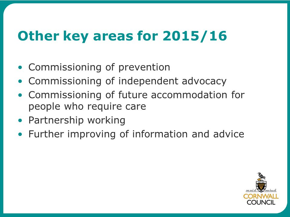 Other key areas for 2015/16 Commissioning of prevention