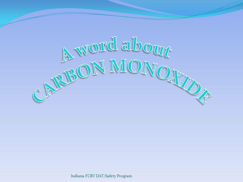 A word about CARBON MONOXIDE