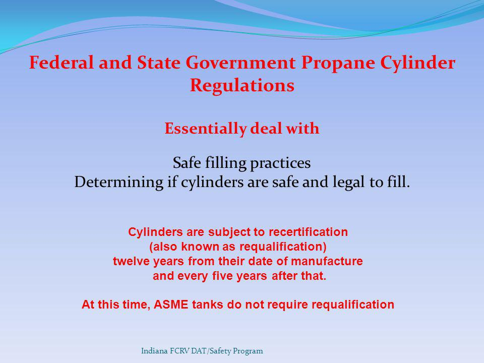 Federal and State Government Propane Cylinder Regulations