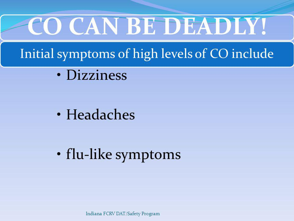 Initial symptoms of high levels of CO include