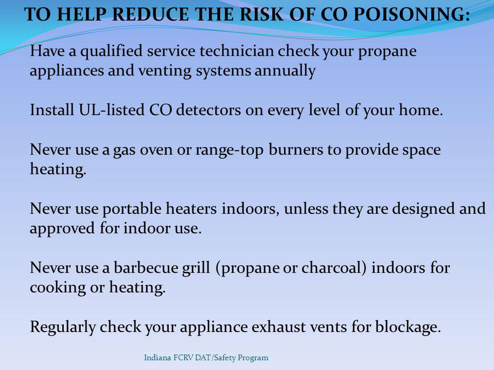 TO HELP REDUCE THE RISK OF CO POISONING: