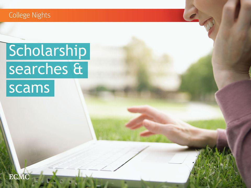 Scholarship searches & scams