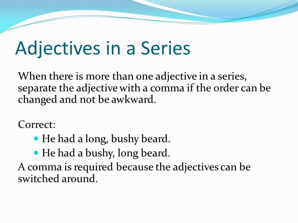 Adjectives in a Series