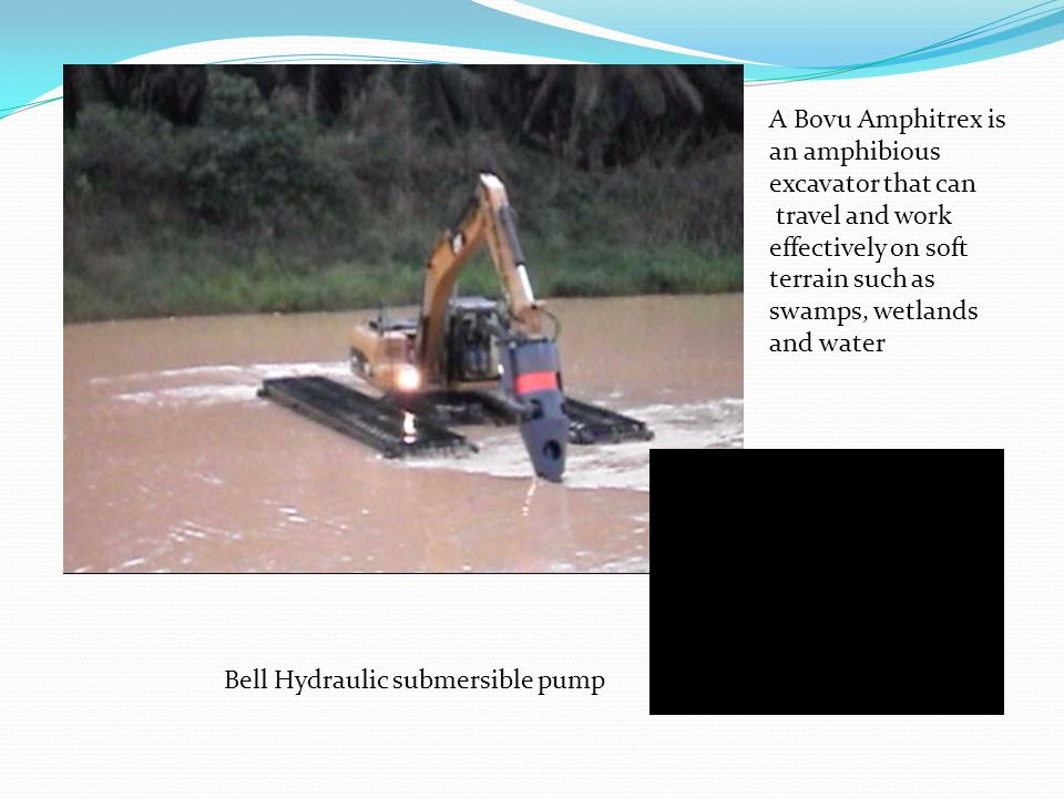 A Bovu Amphitrex is an amphibious. excavator that can. travel and work. effectively on soft. terrain such as.