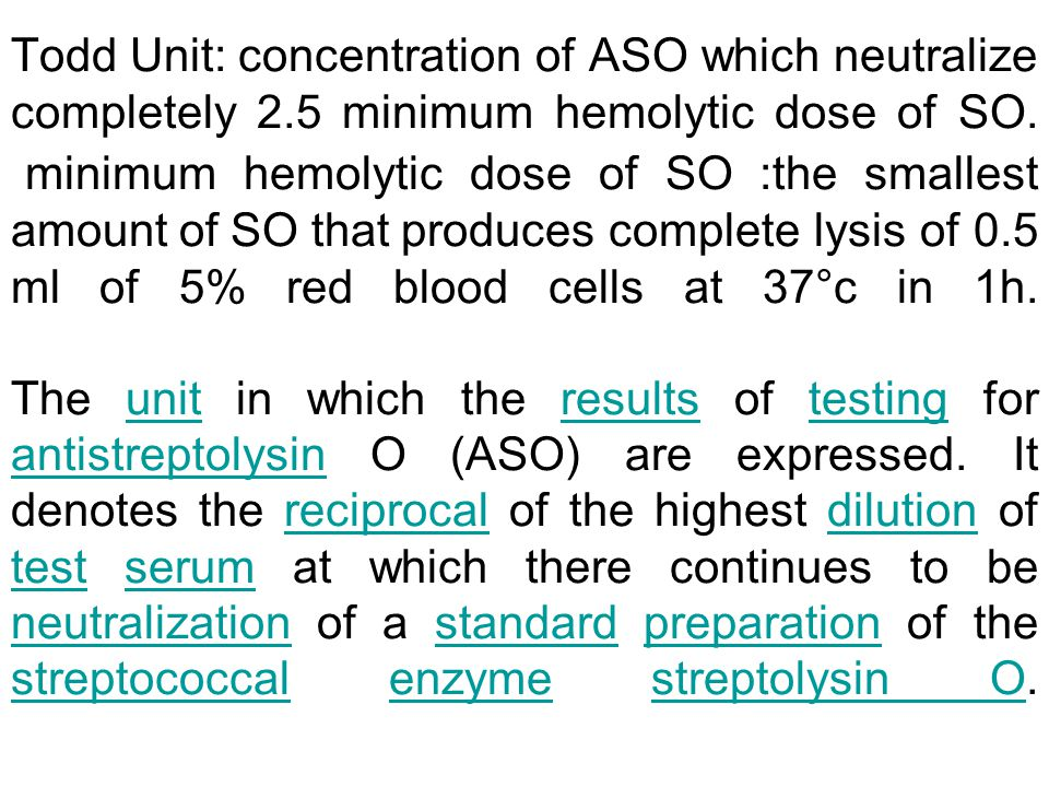 Todd Unit: concentration of ASO which neutralize completely 2