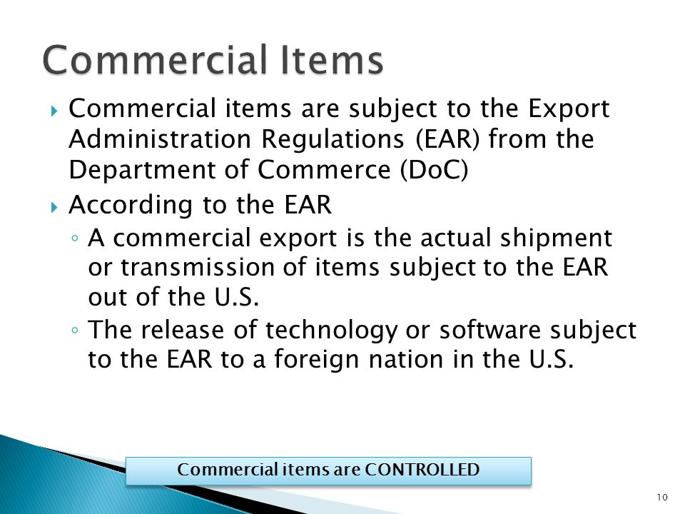 Commercial items are CONTROLLED