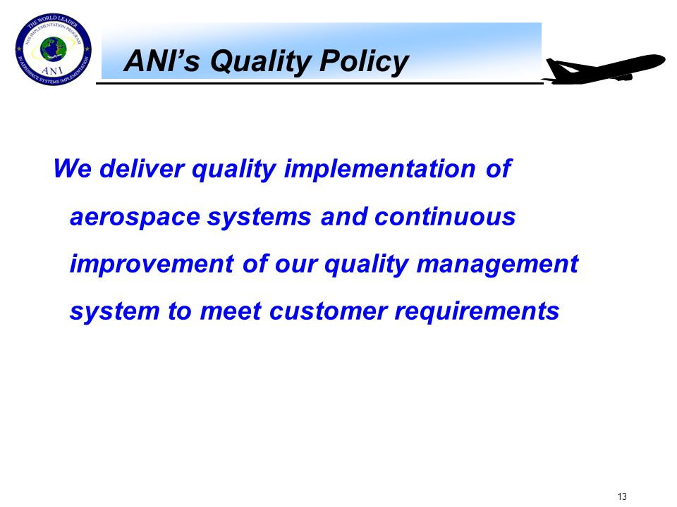 ANI's Quality Objectives