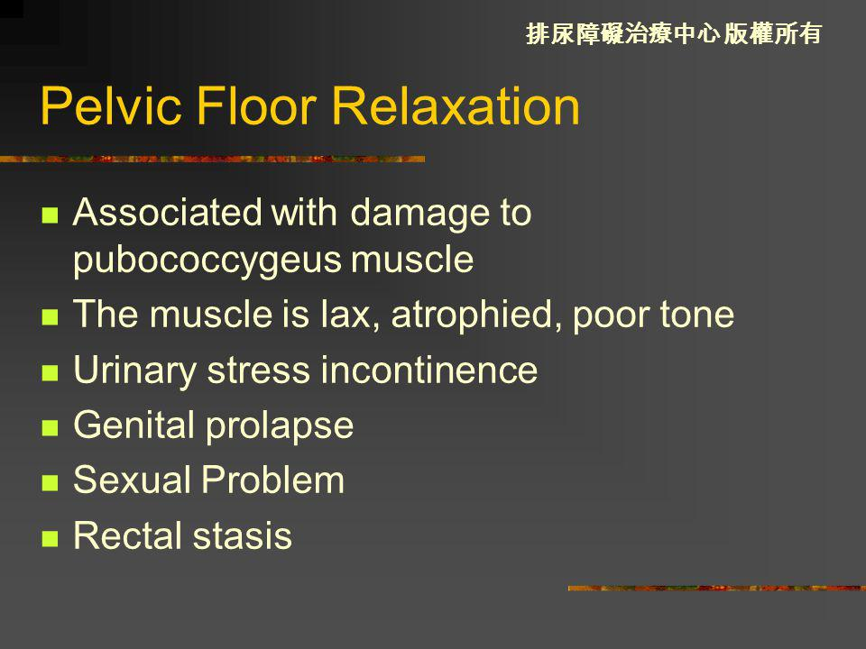 Pelvic Floor Relaxation