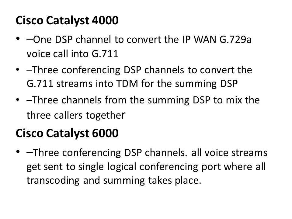 –One DSP channel to convert the IP WAN G.729a voice call into G.711