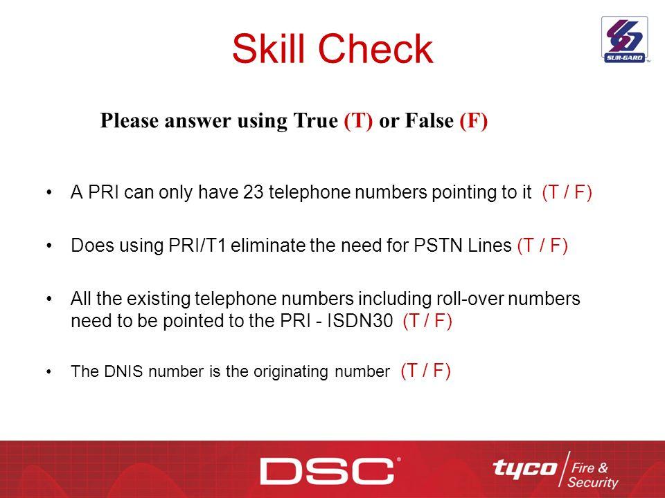 Skill Check Please answer using True (T) or False (F)