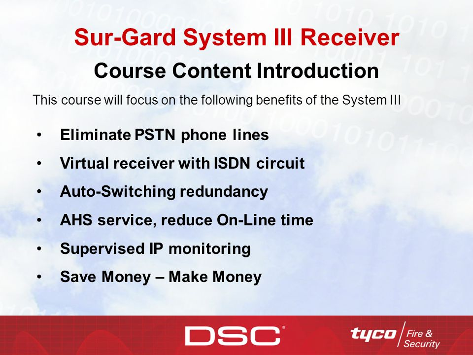 Sur-Gard System III Receiver Course Content Introduction