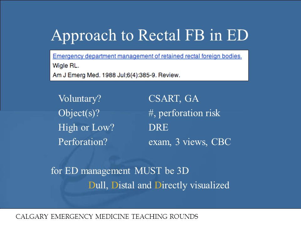 Approach to Rectal FB in ED