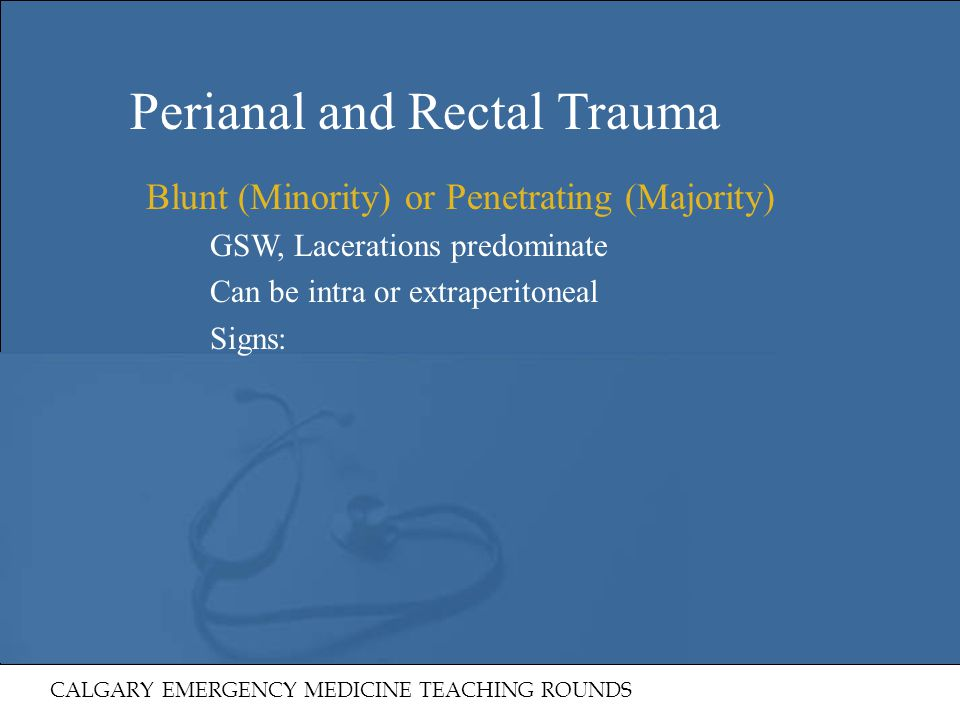 Perianal and Rectal Trauma